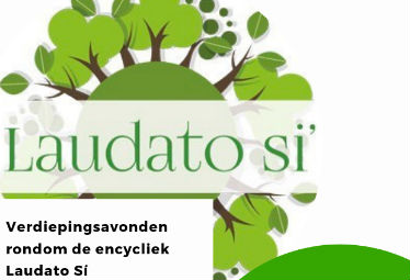 Foto bij Verdiepingsavonden Laudato Si' : Available for Mother Nature